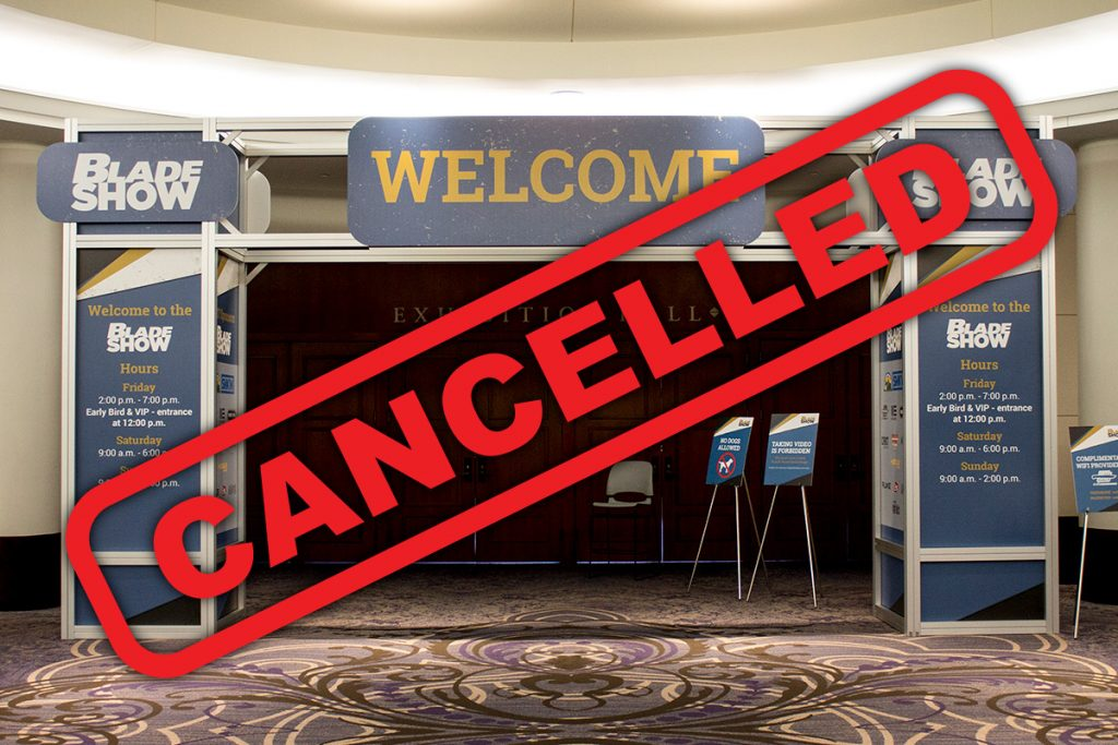 Blade Show Cancelled